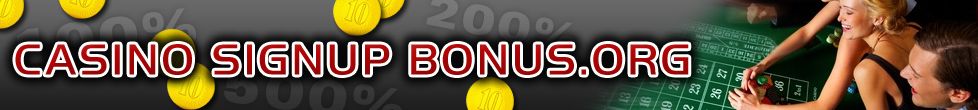 Casino Signup Bonus